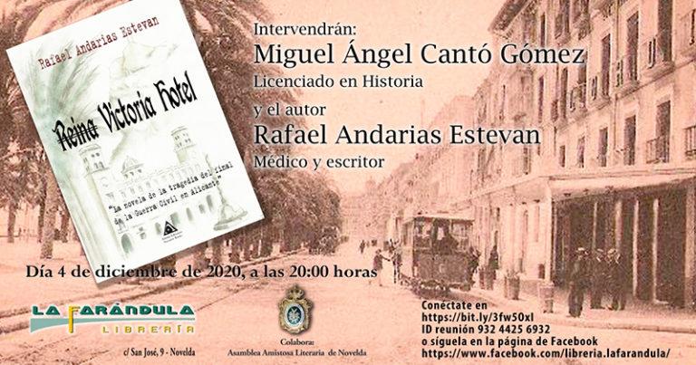 Rafael Andarías presentará online su novela Reina Victoria Hotel