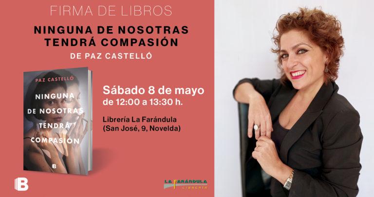 La noveldense Paz Castelló trae a La Farándula su nueva obra «Ninguna de nosotras tendrá compasión»