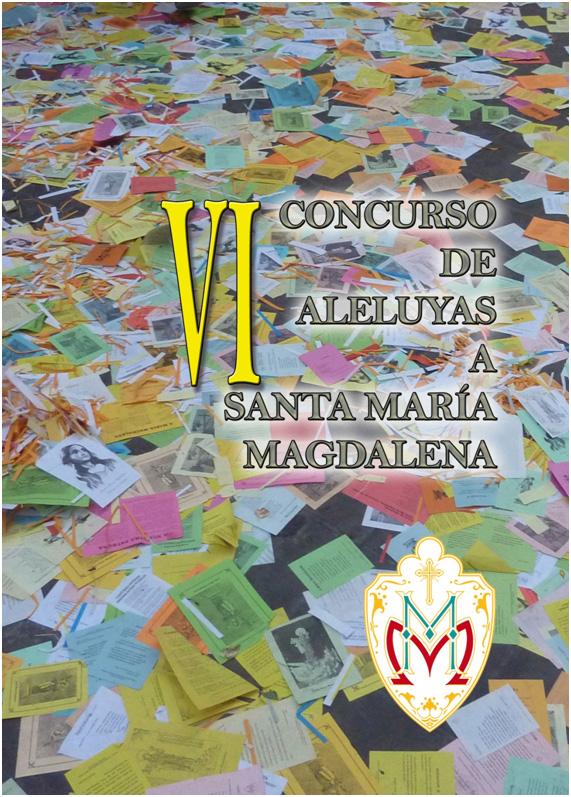 La poesía PRIMAVERA DE NARANJOS de Juan Carlos Corniero Lera, de Santander, ha obtenido el Primer Premio del VI Concurso de Aleluyas a Santa María Magdalena