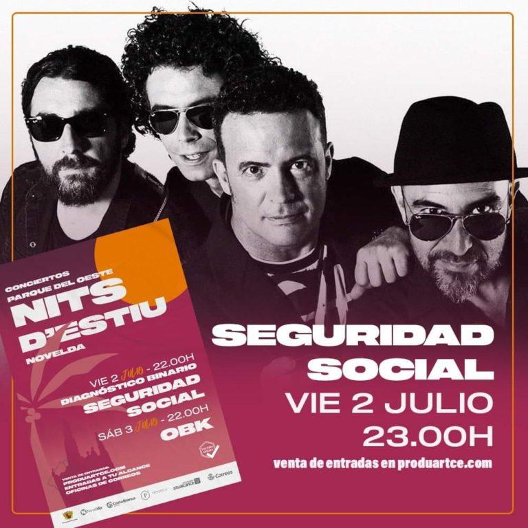 El concierto en Novelda de Seguridad Social programado para el 2 de julio se aplaza debido a la poca venta de entradas