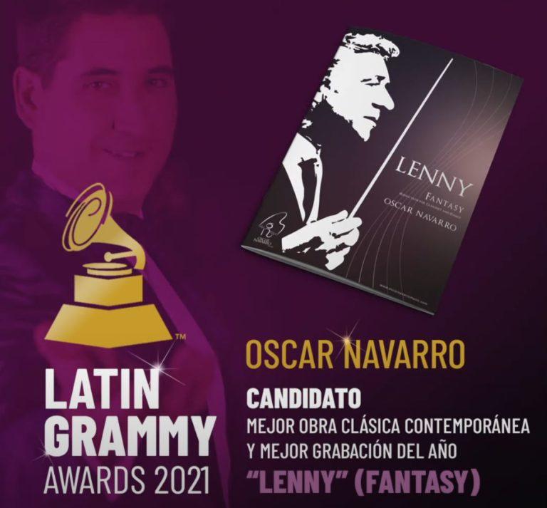 Oscar Navarro candidato a dos premios en los Latin GRAMMY con su obra «Lenny»(Fantasía)
