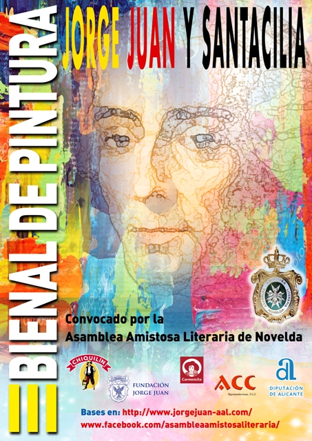 III CERTAMEN NACIONAL BIENAL DE PINTURA JORGE JUAN SANTACILIA Convocado por la ASAMBLEA AMISTOSA LITERARIA DE NOVELDA