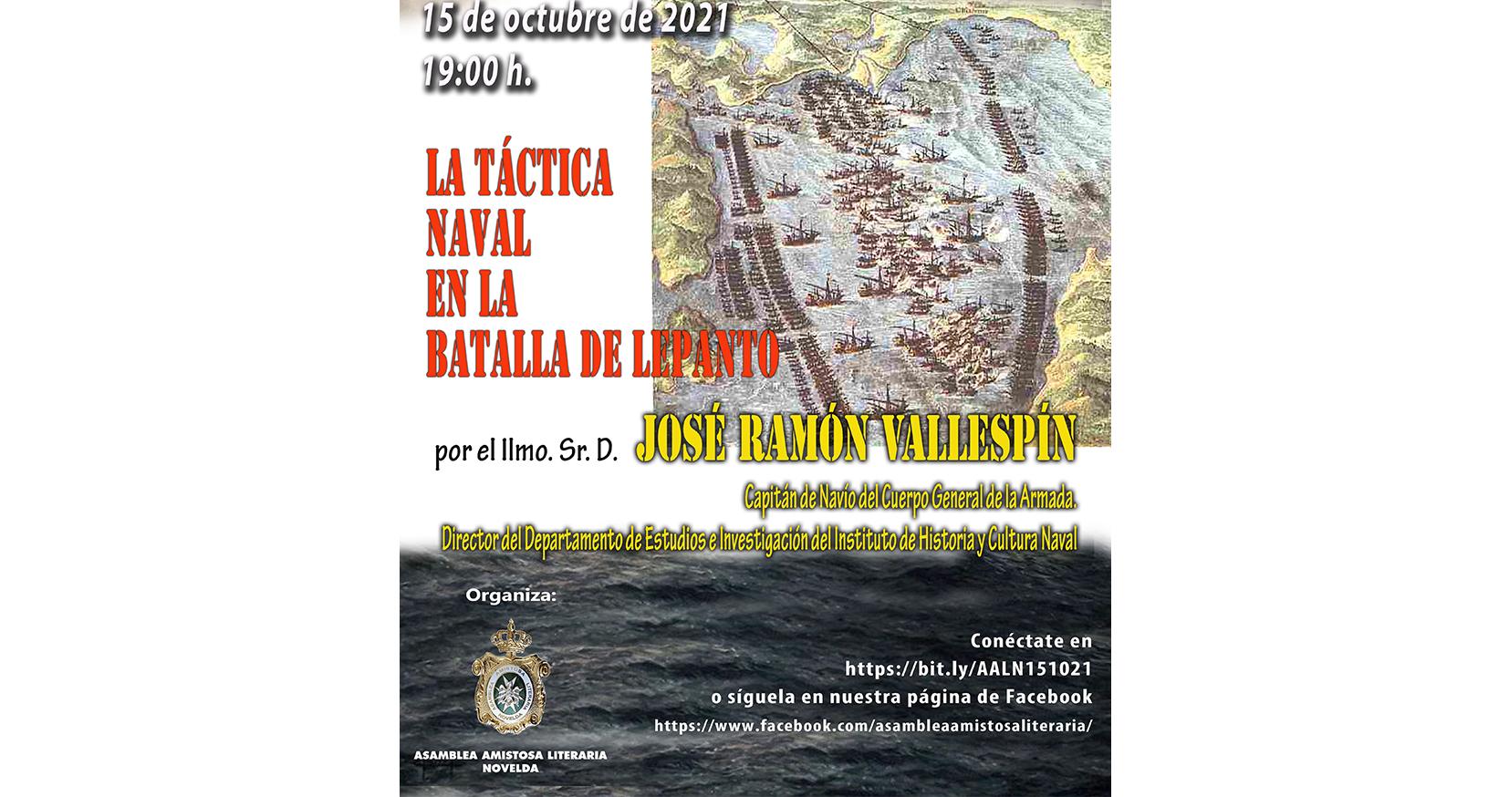 La Asamblea Amistosa Literaria de Novelda presenta mañana la videoconferencia La táctica naval en la Batalla de Lepanto